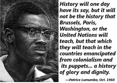 Patrice Lumumba-Never to forgive, never toforget